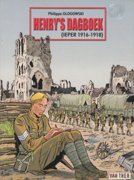Henry's dagboek 1 Henry's Dagboek (Ieper 1916-1918)