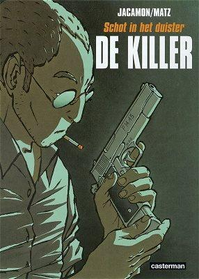 De killer 1 Schot in het duister
