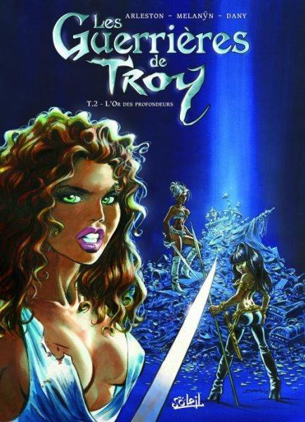 Amazones van Troy 2 L'or des profondeurs