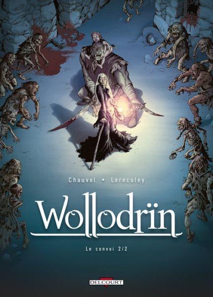 Wollodrïn 4 Le convoi (2/2)