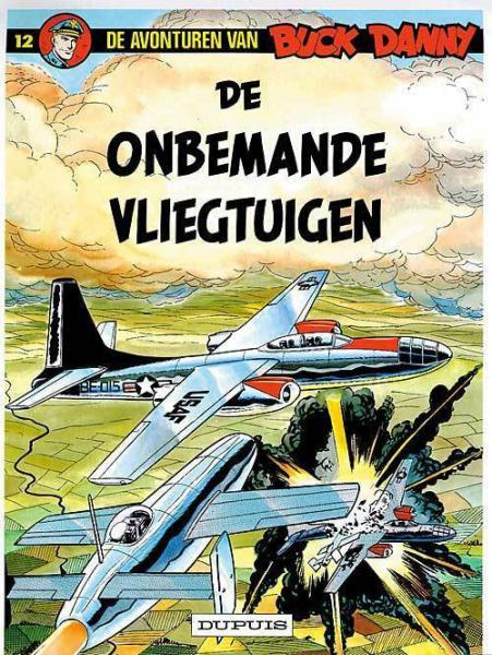 Buck Danny 12 De onbemande vliegtuigen