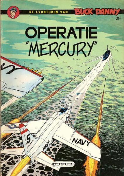 """Buck Danny 29 Operatie """"Mercury"""""""