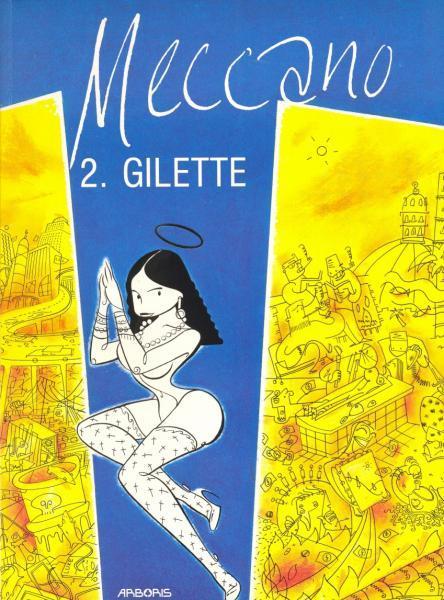 Meccano 2 Gilette