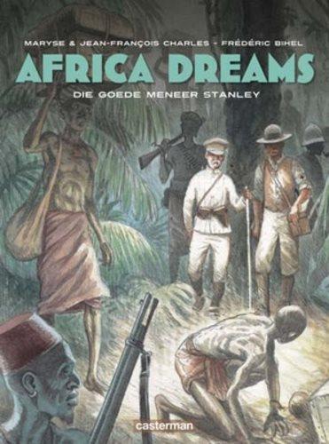 Africa Dreams 3 Die goede meneer Stanley