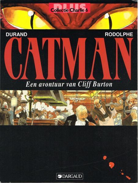 Cliff Burton (Nederlandse nummering) 4 Catman