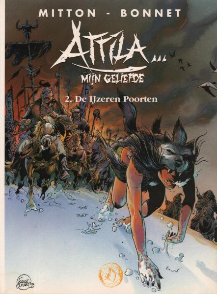 Attila... mijn geliefde 2 De ijzeren poorten