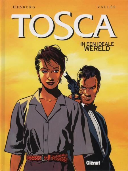 Tosca 3 In een ideale wereld