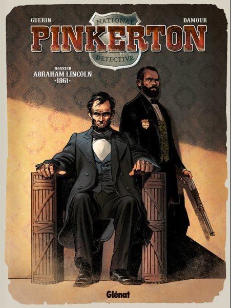 Pinkerton 2 Dossier Abraham Lincoln - 1861
