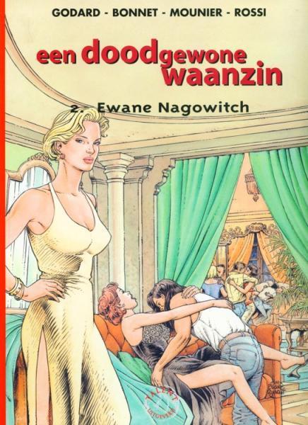 Een doodgewone waanzin 2 Ewane Nagowitch