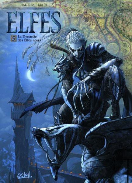 Elfen 5 La dynastie des elfes noirs