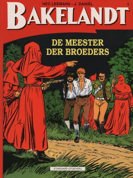 Bakelandt 5 De meester der broeders