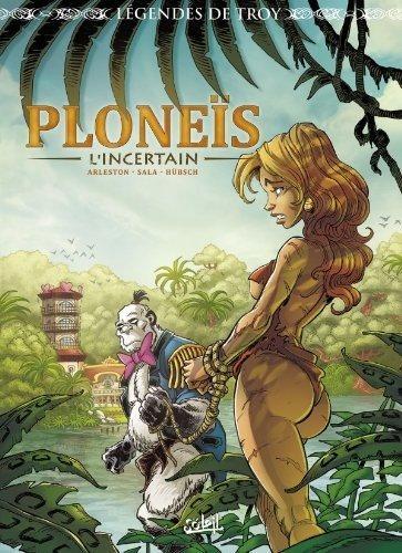 Legenden van Troy: Ploneïs de onzekere 1 Ploneïs l'incertain