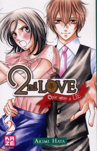2nd Love: Once Upon a Lie 2 Tome 2