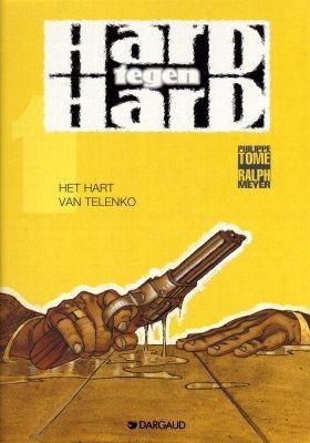 Hard tegen hard 1 Het hart van Telenko
