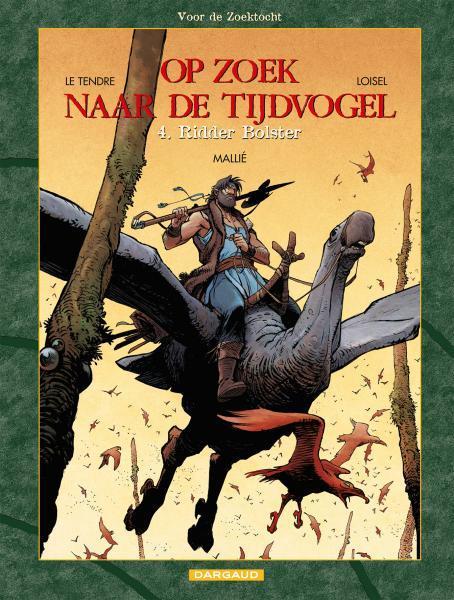 Op zoek naar de tijdvogel 2.4 Ridder Bolster