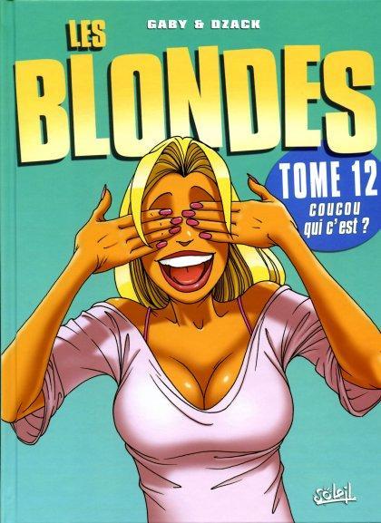 De blondjes 12 Coucou qui c'est?