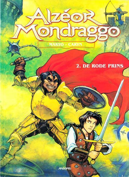 Alzéor Mondraggo 2 De rode prins