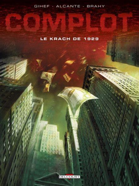 Complot (Delcourt) 1 Le krach de 1929