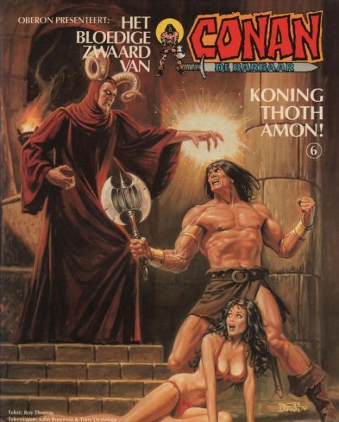 Het bloedige zwaard van Conan de barbaar 6 Koning Thoth Amon!
