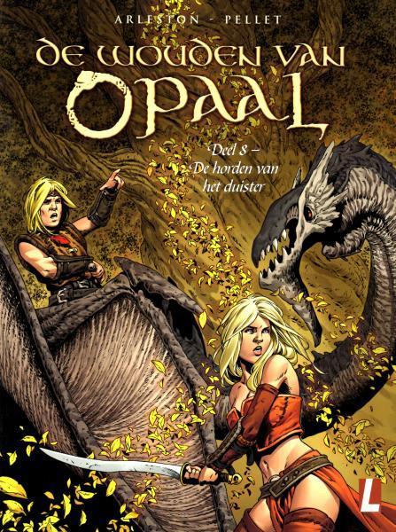 De wouden van Opaal 8 De horden van het duister