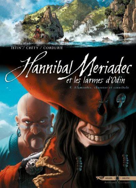 Hannibal Meriadec en de tranen van Odin 4 Alamendez, chasseur et cannibale