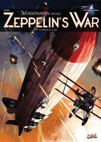 Zeppelin's War 1 Les raiders de la nuit