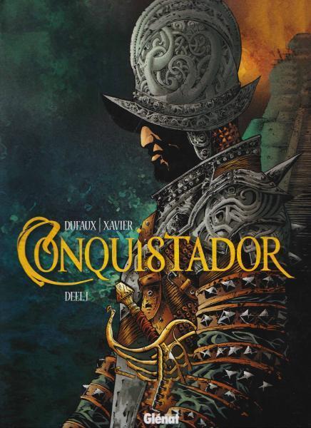 Conquistador (Xavier) 1 Deel 1
