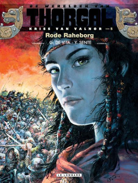 De werelden van Thorgal - Kriss van Valnor 5 Rode Raheborg