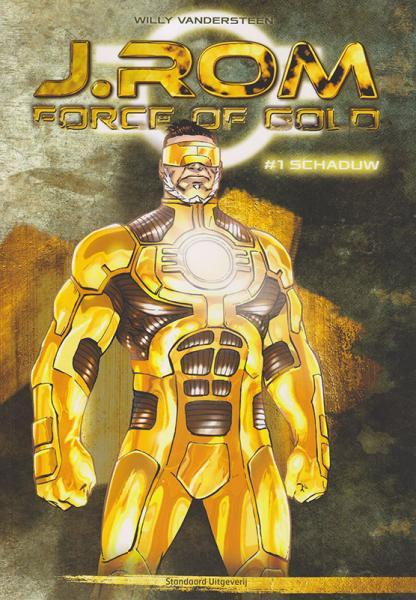 J.Rom - Force of Gold 1 Schaduw