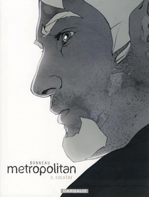 Metropolitan 2 Cocaïne