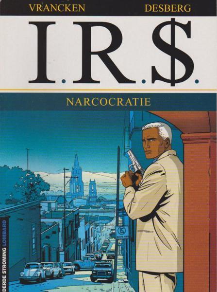 I.R.$. 4 Narcocratie