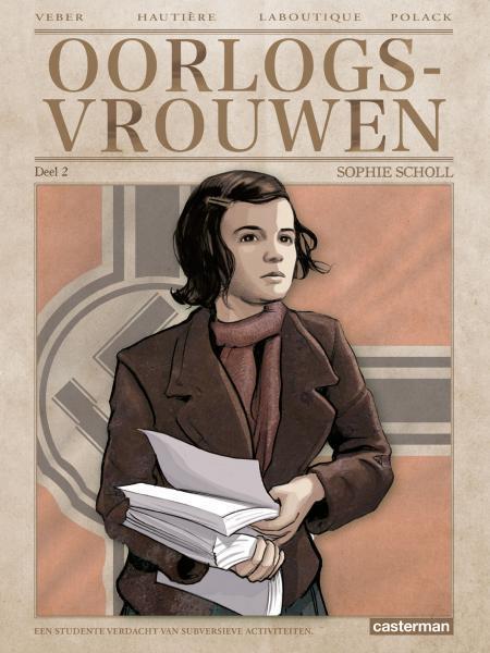 Oorlogsvrouwen 2 Sophie Scholl
