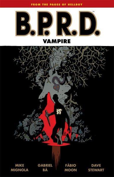 B.P.R.D.: Vampire INT 23 B.P.R.D.: Vampire