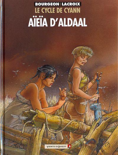 De cyclus van Cyann 3 Aïeïa d'Aldaal