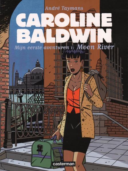 Caroline Baldwin (Nederlands) 11 Mijn eerste avonturen, 1: Moon River