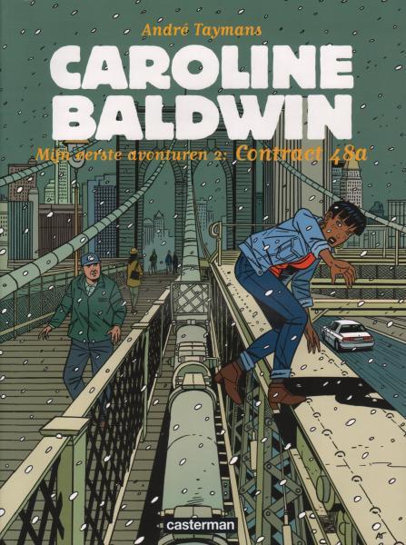Caroline Baldwin (Nederlands) 12 Mijn eerste avonturen, 2: Contract 48a