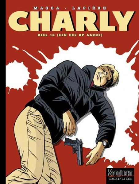 Charly 13 Een hel op aarde