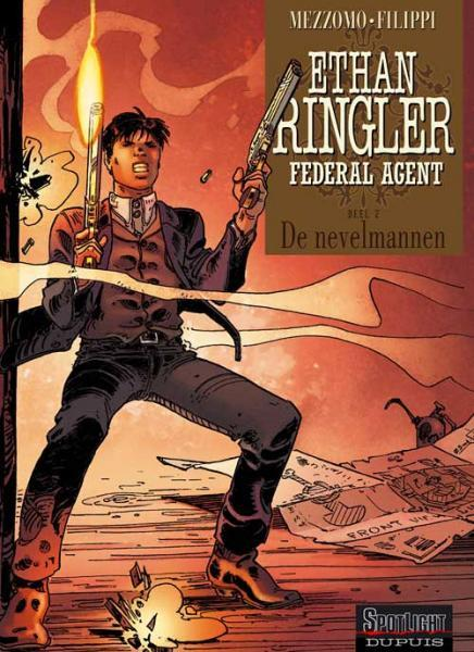 Ethan Ringler, Federal Agent 2 De nevelmannen