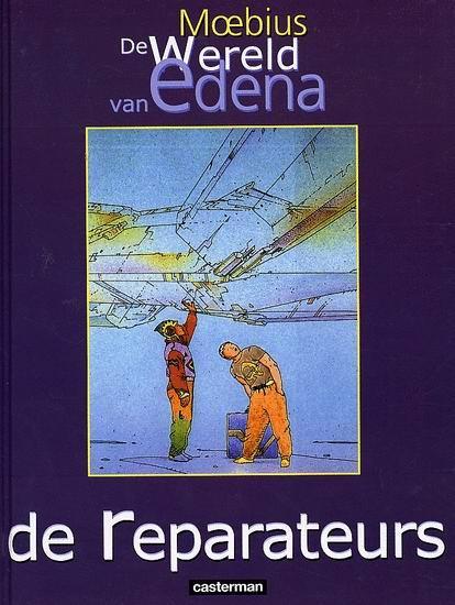 De wereld van Edena 6 De reparateurs