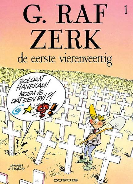 G. Raf Zerk 1 De eerste vierenveertig