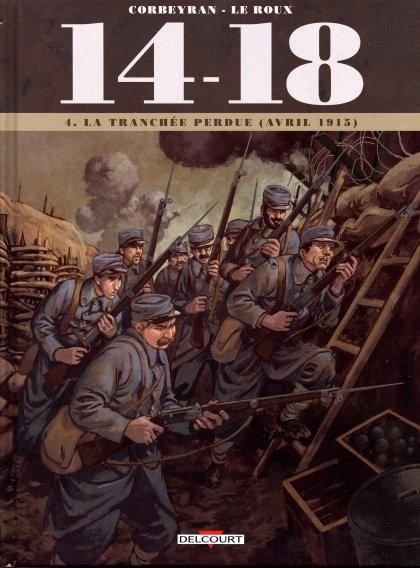 14-18 4 La tranchée perdue (avril 1915)