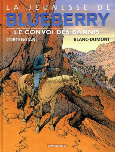 De jonge jaren van Blueberry 21 Le convoi des bannis