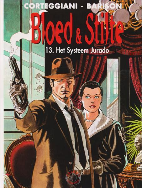 Bloed & stilte 13 Het systeem Jurado