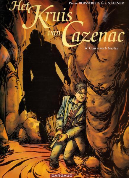 Het kruis van Cazenac 6 Goden noch beesten