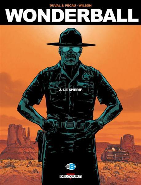 Wonderball 3 Le shérif
