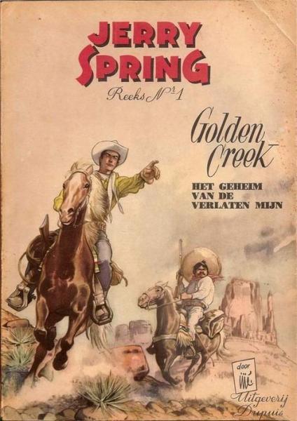 Jerry Spring 1 Golden Creek, het geheim van de verlaten mijn