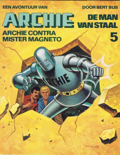 De man van staal B5 Archie contra mister Magneto