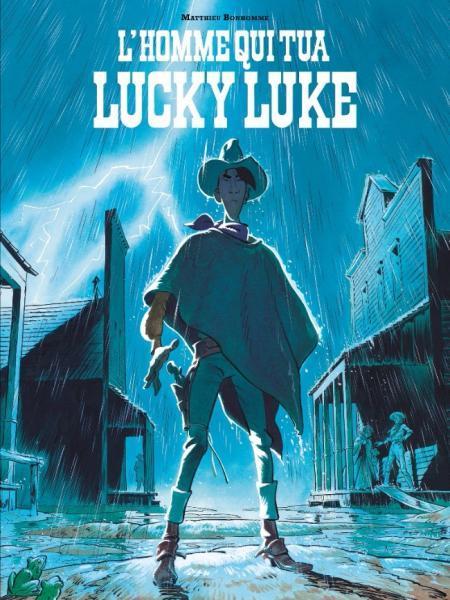 Lucky Luke door... 1 L'homme qui tua Lucky Luke