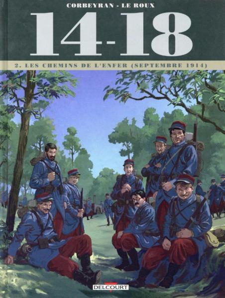 14-18 2 Les chemins de l'enfer (septembre 1914)