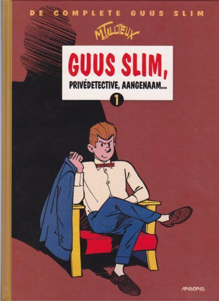 De complete Guus Slim 1 Guus Slim, privédetective, aangenaam...